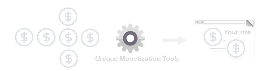 Unique Monetization tools
